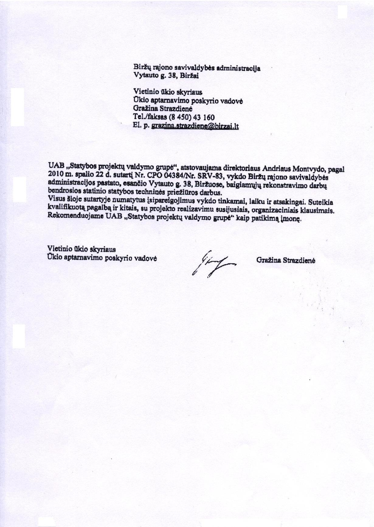 Biržų rajono savivaldybės administracija. Rekomendacija 2010-07-22