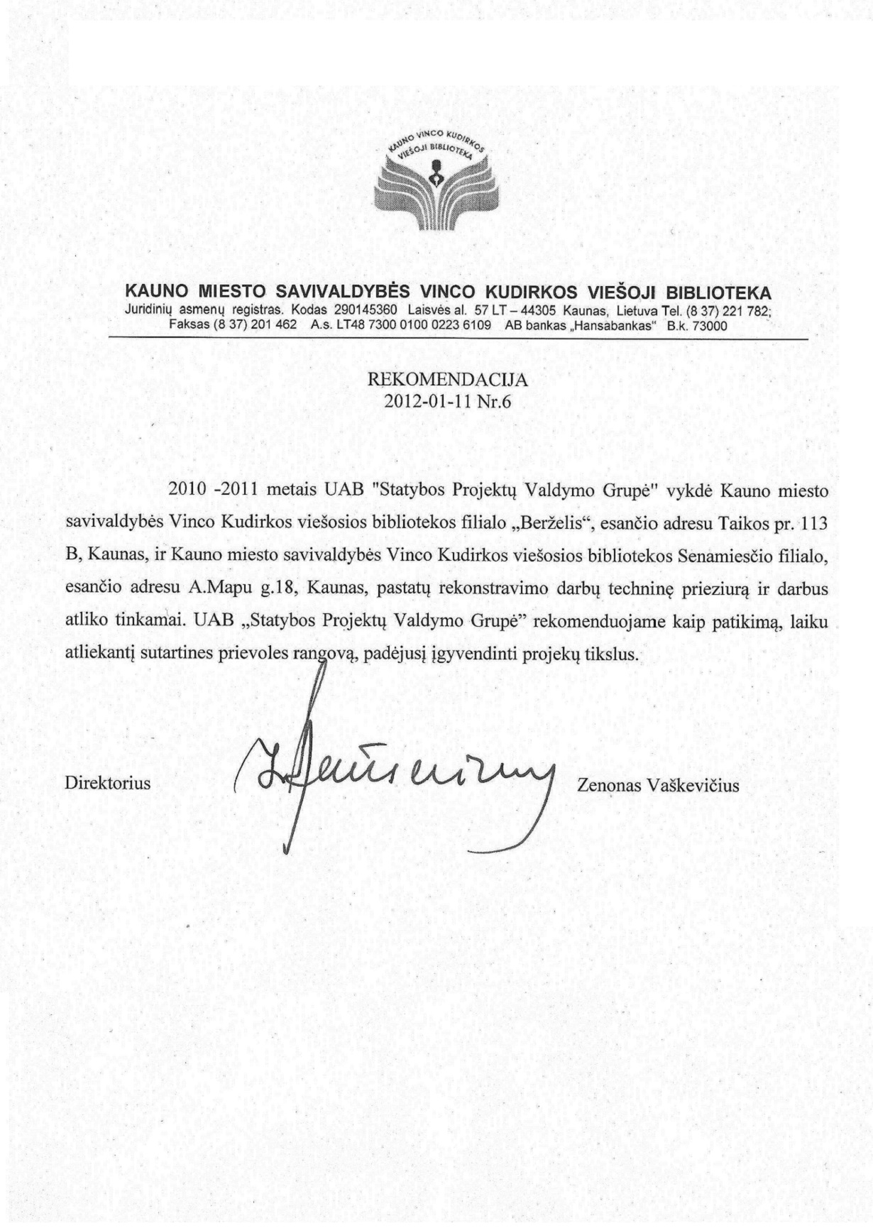 Kauno m.  V. Kudirkos Viešoji biblioteka. Rekomendacija 2012-01-11