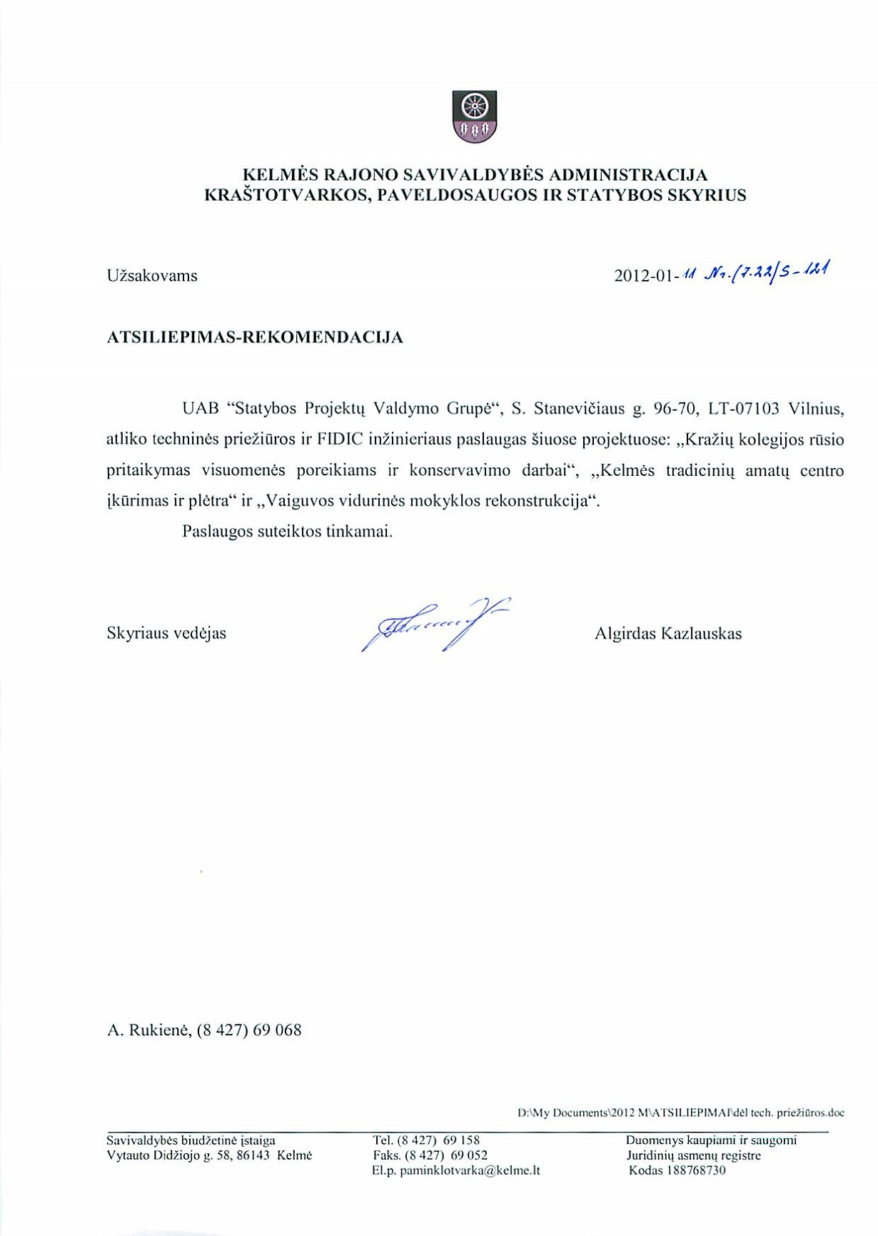Kelmės rajono savivaldybės administracijos Atsiliepimas-rekomendacija 2012-01-11