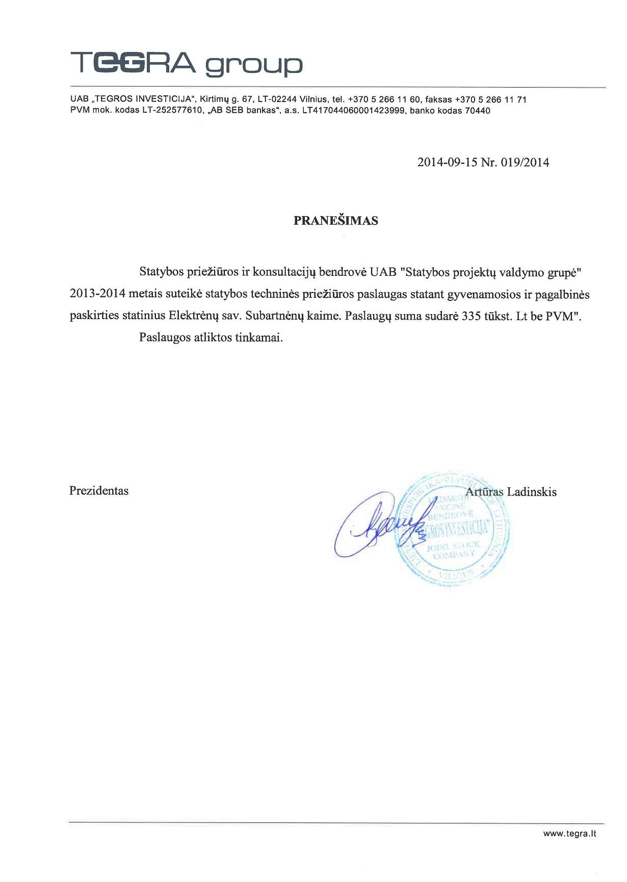 TEGROS INVESTICIJA UAB Pranešimas 2014-09-15